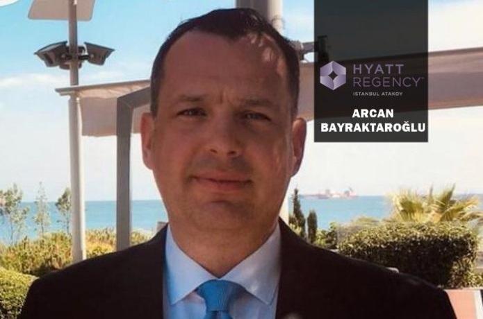Hyatt Regency Istanbul Ataköy Genel Müdürü Arcan Bayraktaroğlu