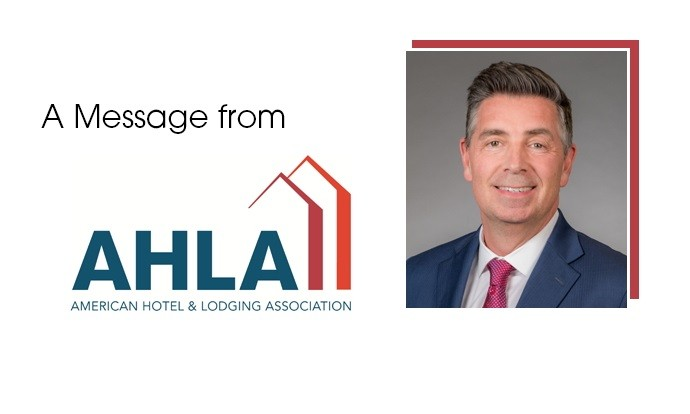 Chip Rogers President & CEO American Hotel & Lodging Association